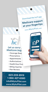 MyhcPilot - Retractable Banners, Promotional Items (like pens and bags and hand-tags) and a Website.