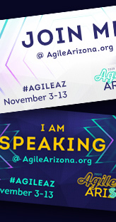 Agile Arizona Conference - 2020 Virtual - Social media announcements and Speaker backgrounds